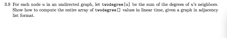 For each node u in an undirected graph, let twodeg