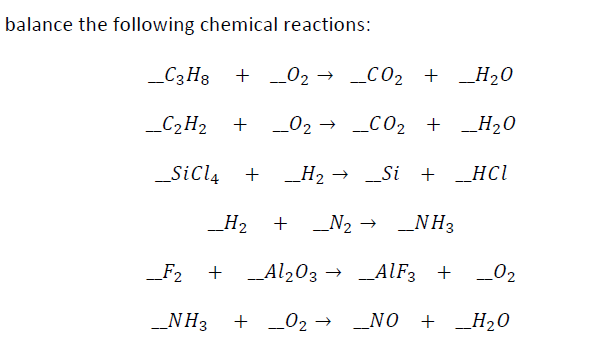 balance the following chemical reactions: _C3H8 +