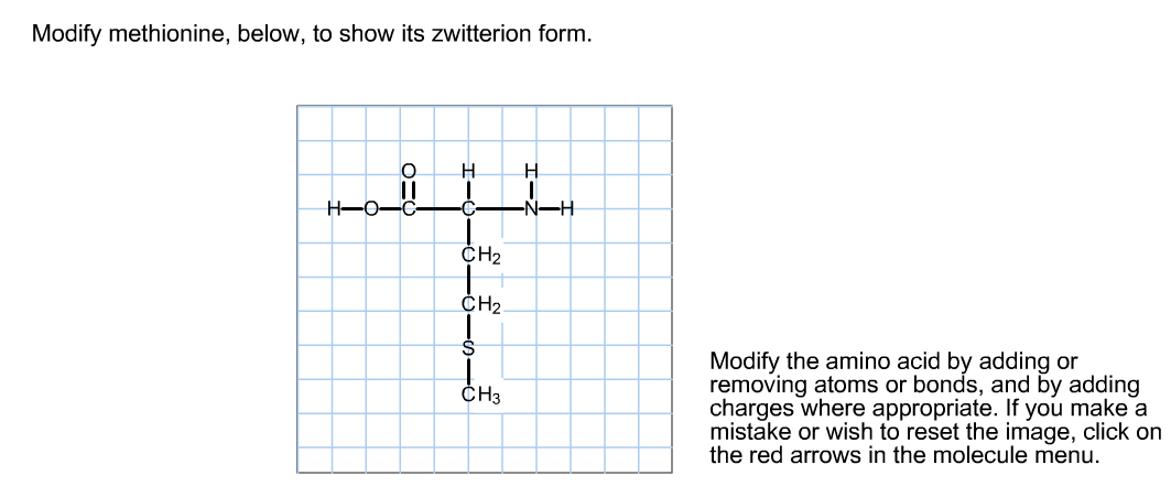 Modify Methionine, Below, To Show Its Zwitterion F... | Chegg.com
