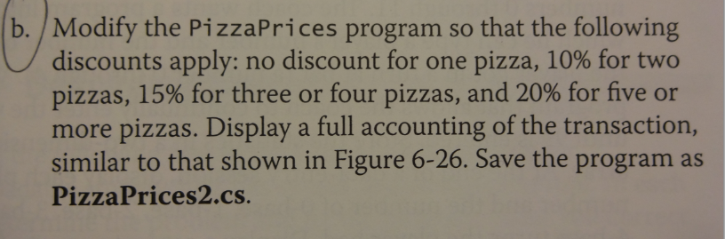 Modify the Pizza Prices program so that the follow