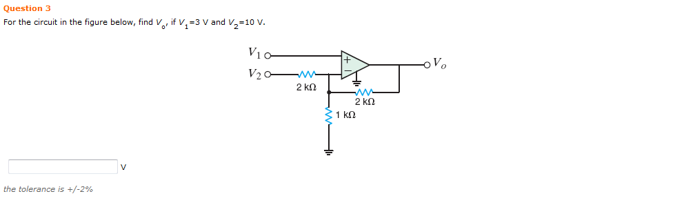 For the circuit in the figure below, find V0, if V