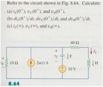 Refer to the circuit shown in Fig. 8.64. Calculate