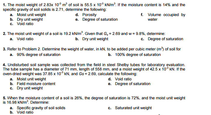 Solved 1 the moist weight of 10 3 m 3 of soil is for Soil unit weight