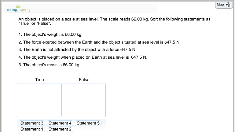 An object is placed on a scale at sea level. The s