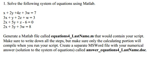 Solve the following system of equations using Matl