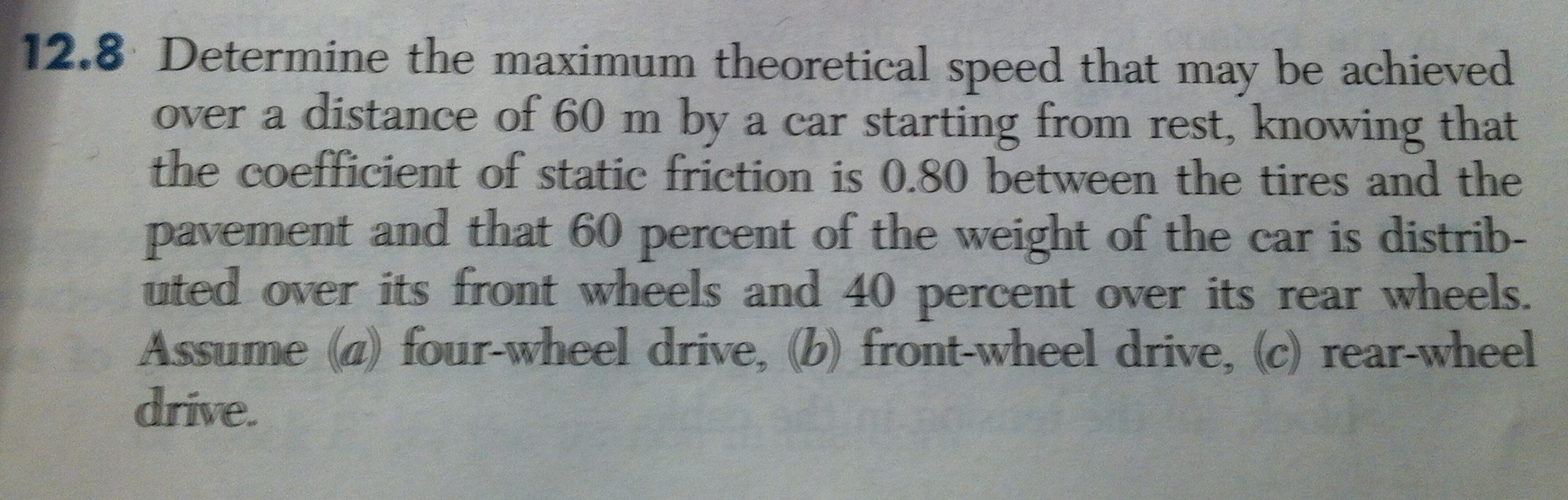 Determine the maximum theoretical speed that may b