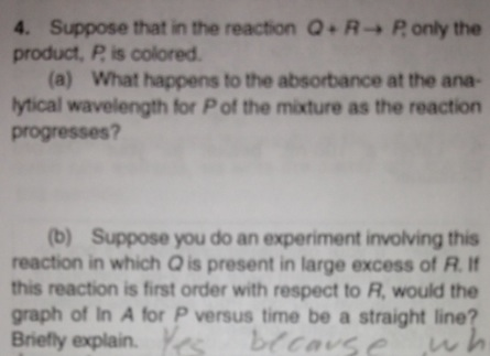 Suppose that in the reaction Q + R rightarrow P, o