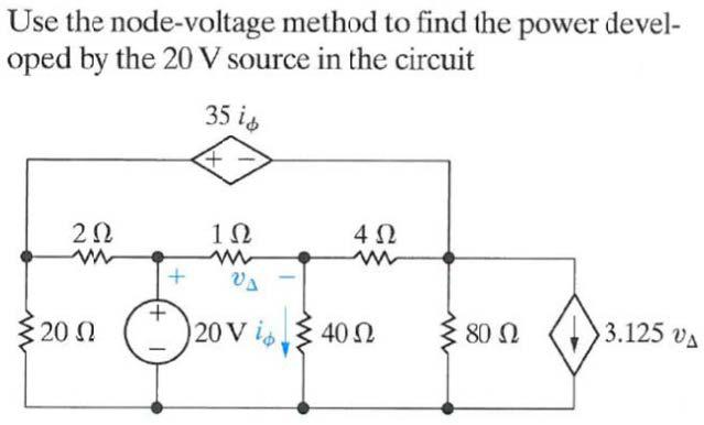 Use the node-voltage method to find the power deve