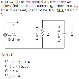 For the parallel AC circuit shown below, find the