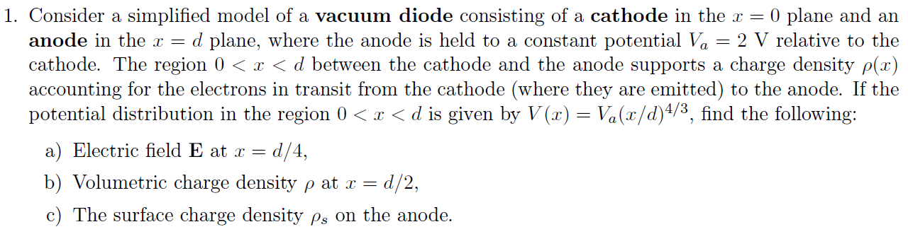 Consider a simplified model of a vacuum diode cons