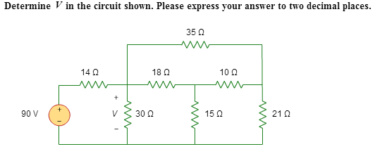 Determine v in the circuit shown. Please express y