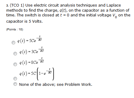 (TCO 1) Use electric circuit analysis techniques a