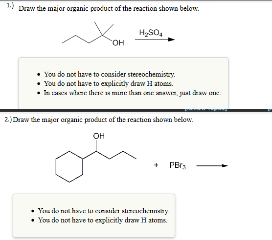 1.) Draw The Major Organic Product Of The Reaction... | Chegg.com