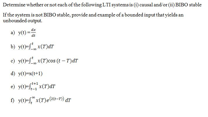 Determine whether or not each of the following LTI
