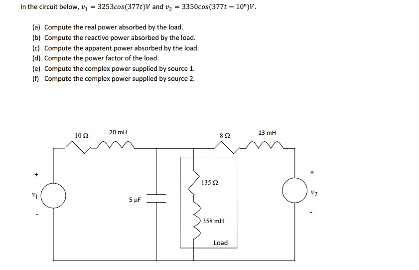 In the circuit below, v1 = 3253cos(377t)V and v2 =