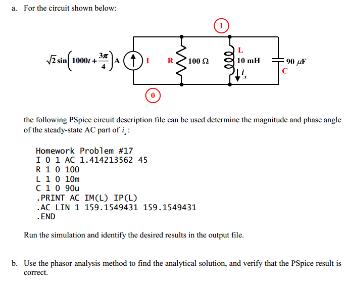 For the circuit shown below: the following PSpic