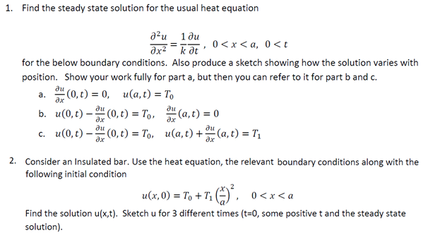 Find the steady state solution for the usual heat
