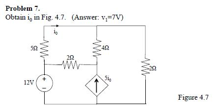 Obtain i0 in (Answer v1 = 7V)