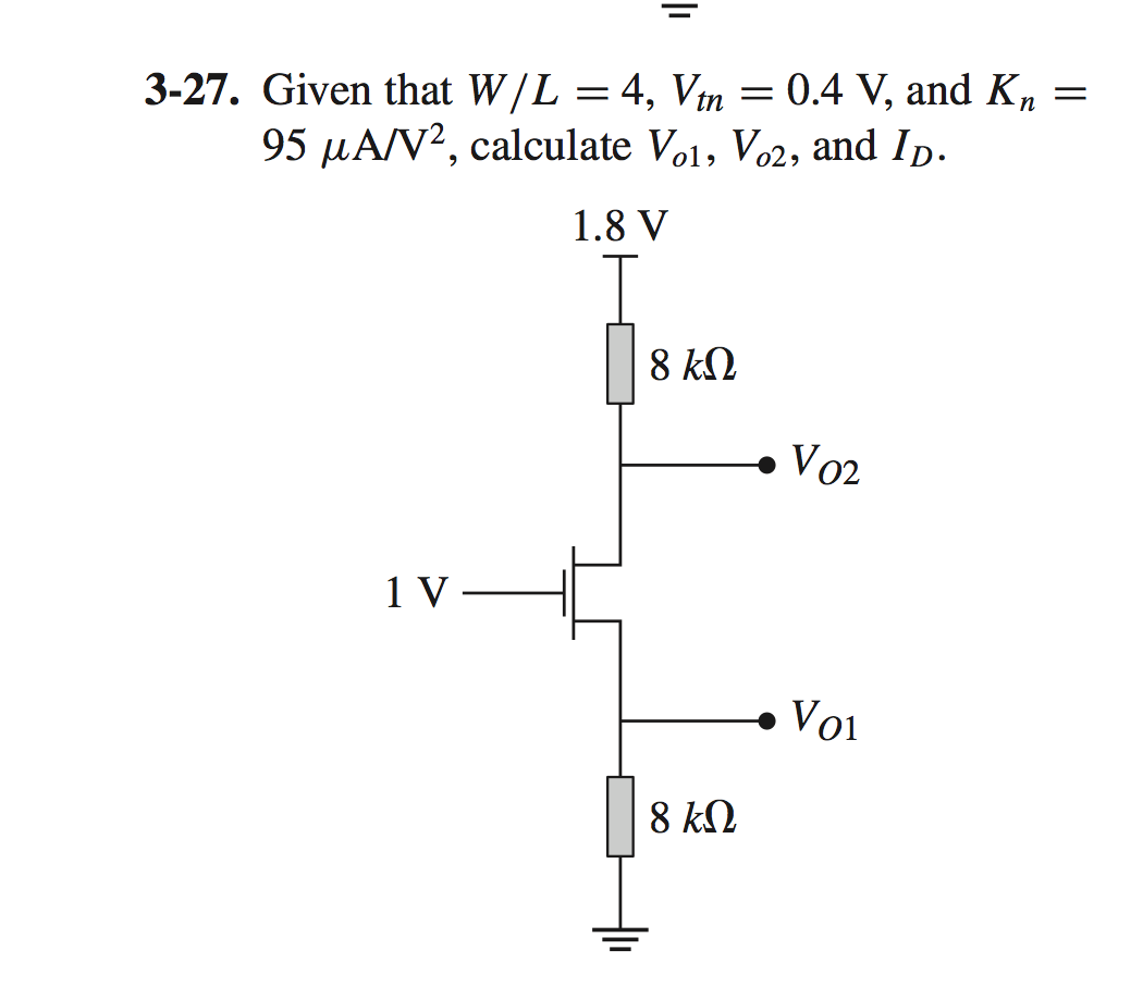 Given that W/L = 4, Vtn = 0. 4 V, and Kn = 95 /mu
