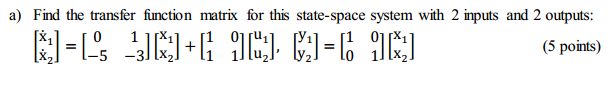 Find the transfer function matrix for this state-s