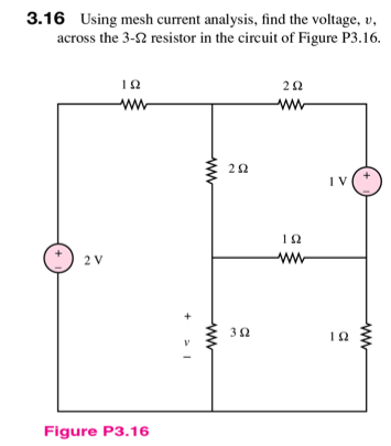 Using mesh current analysis, find the voltage, v,