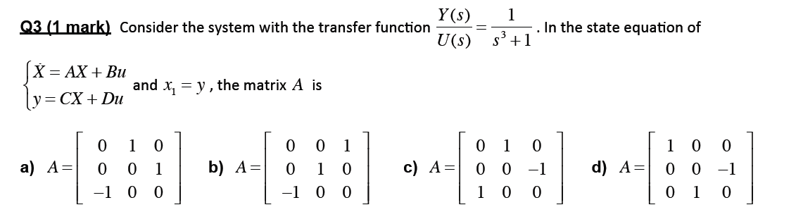 Consider the system with the transfer function Y(