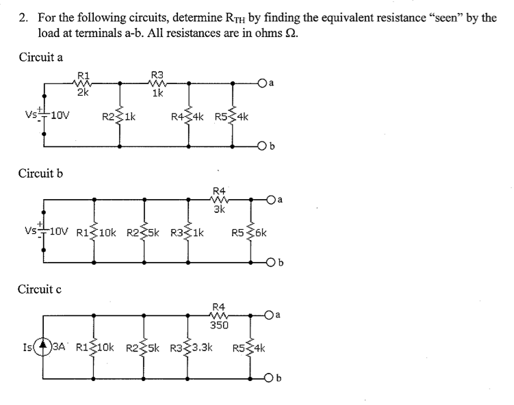 For the following circuits, determine RTH by findi