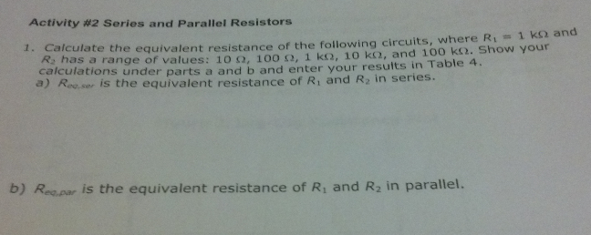 Calculate the equivalent resistance of the followi