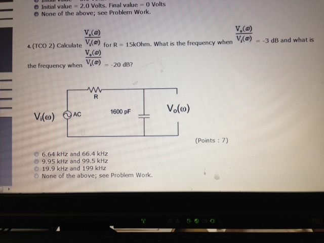 Initial value = 2.0 Volts. Final value = 0 Volts