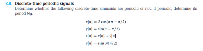 Discrete-time periodic signals Determine whether t