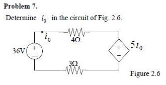 Determine i 0 in the circuit of Fig. 2.6.