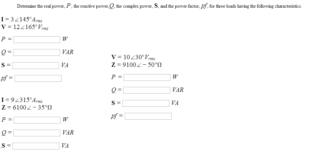 Determine the real power, P, the reactive power, Q
