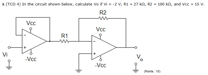 In the circuit shown below, calculate V0 if vi = -