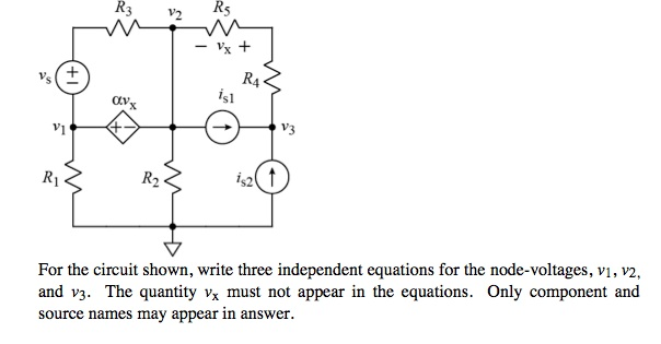 For the circuit shown, write three independent equ