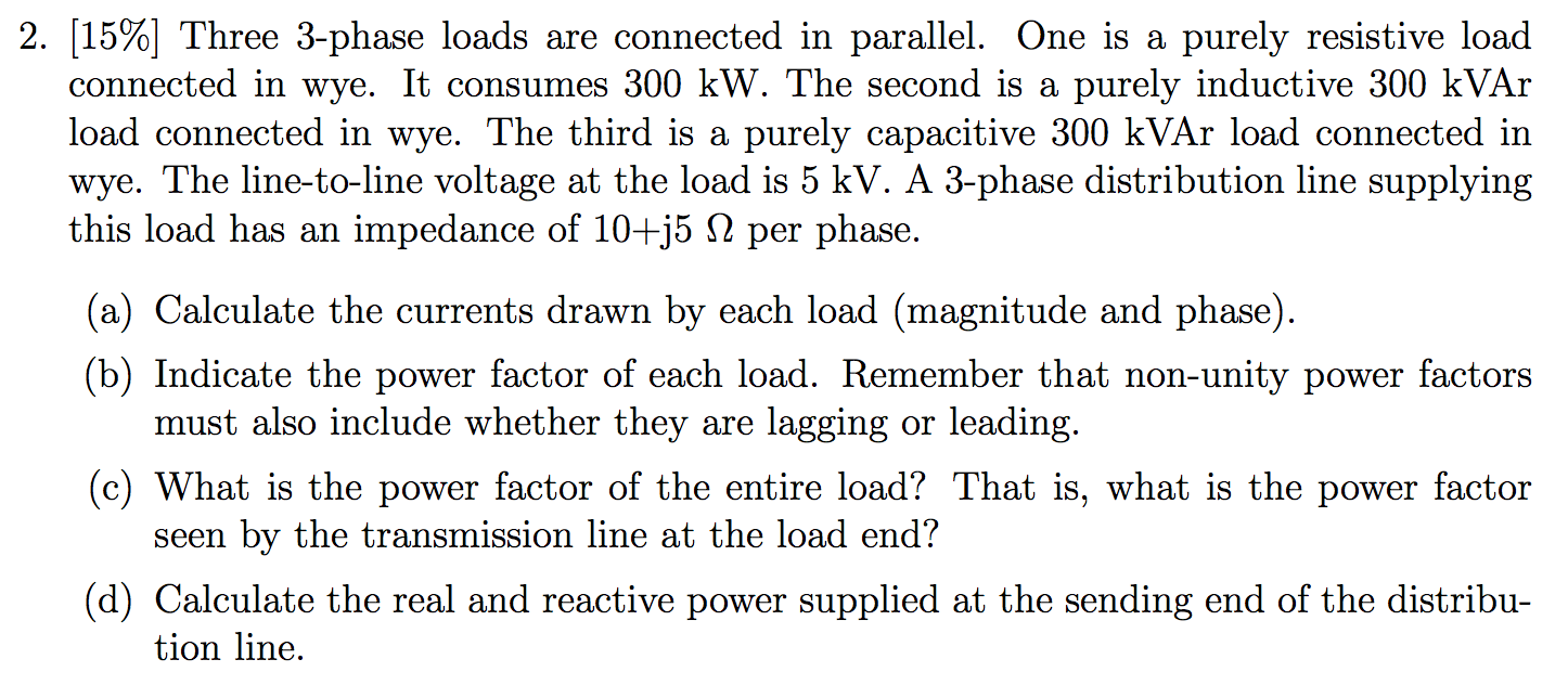 Three 3-phase loads are connected in parallel. One