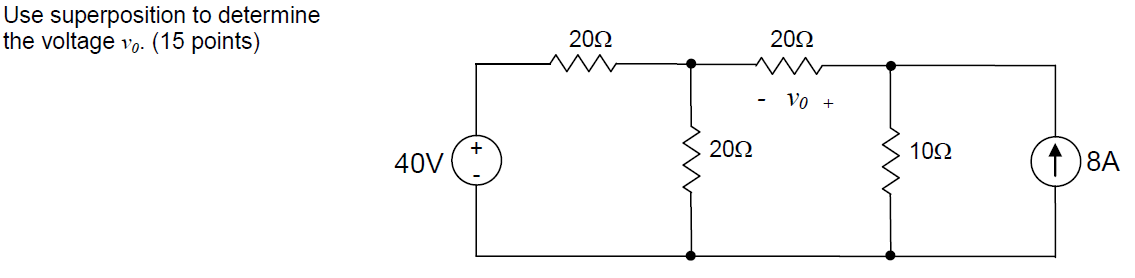 Use superposition to determine the voltage v0.