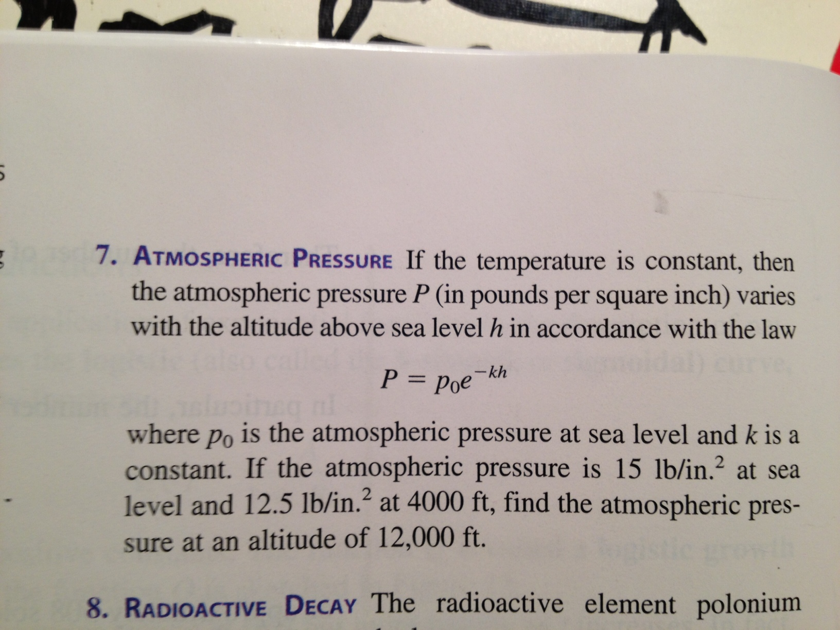 Atmospheric Pressure If the temperature is constan
