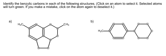 Identify the benzylic carbons in each of the follo
