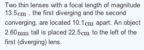 Two thin lenses with a focal length of magnitude 1