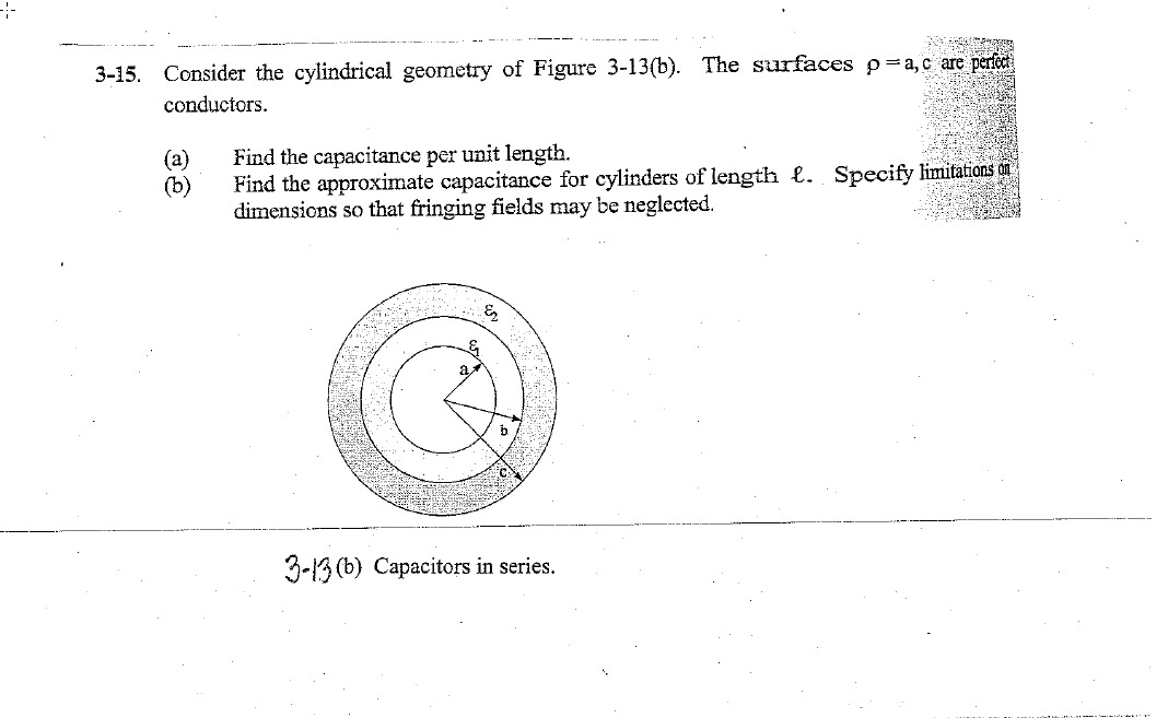 Consider the cylindrical geometry of Figure 3-13(b