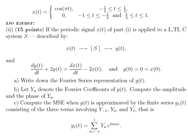 If the periodic signal x(t) of part (i) is appli