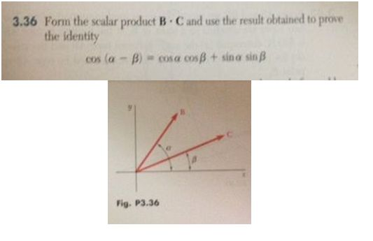 Form the scalar product B. C and use the result ob