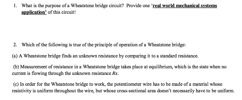What is the purpose of a Wheatstone bridge circuit