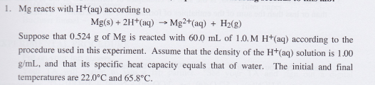 Mg reacts with H+(aq) according to Mg(s) + 2H+(aq)