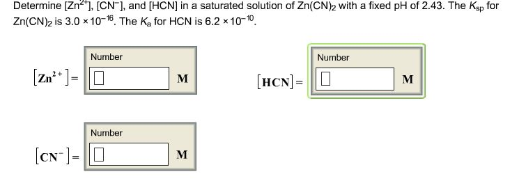 Determine [Zn 2+], [HCN], and [HCN] in a saturated