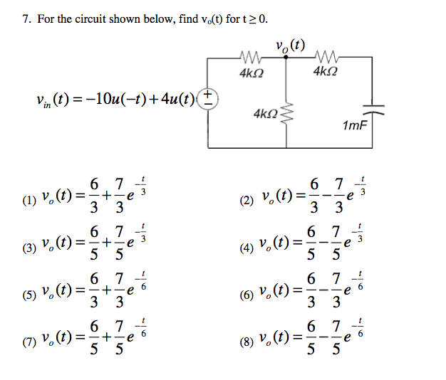 7. For the circuit shown below, find v0(t) for t