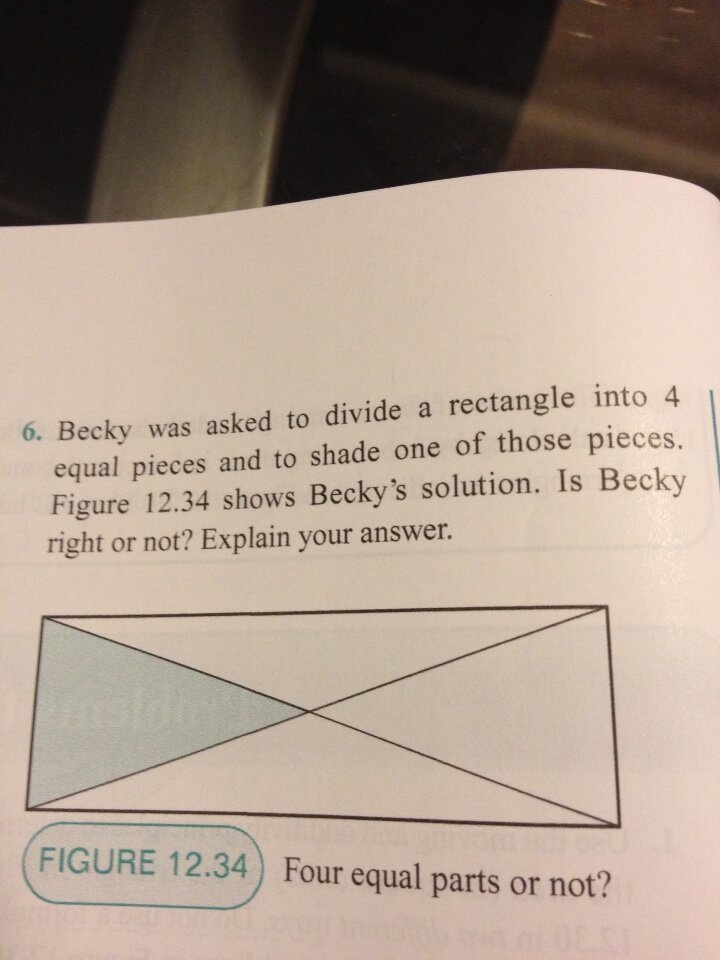 Becky was asked to divide a rectangle into 4 equal