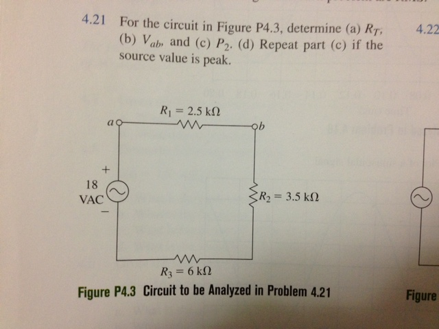 For the circuit in Figure P4.3, determine (a) RT,