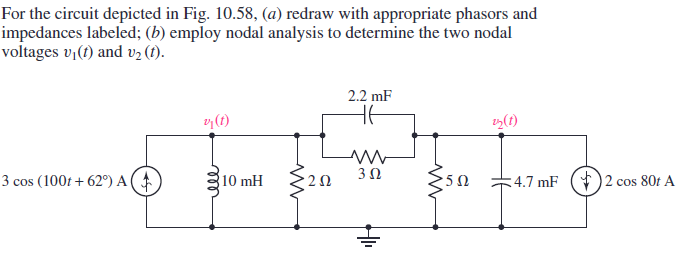 For the circuit depicted in Fig. 10.58, redraw wi