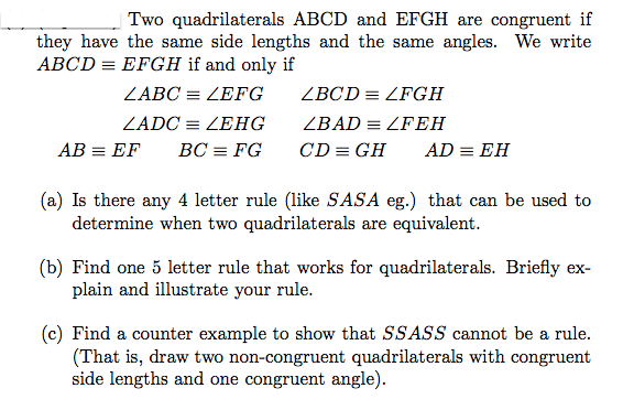 Two quadrilaterals ABCD and EFGH are congruent if